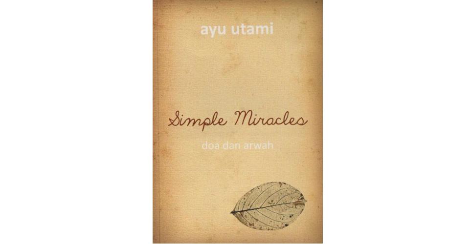 Simple Miracle - Doa Dan Arwah (Ayu Utami) dok. http://www.tokobukumurahonline.com/