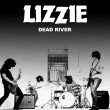 Single terbaru Dead River oleh Lizzie Band
