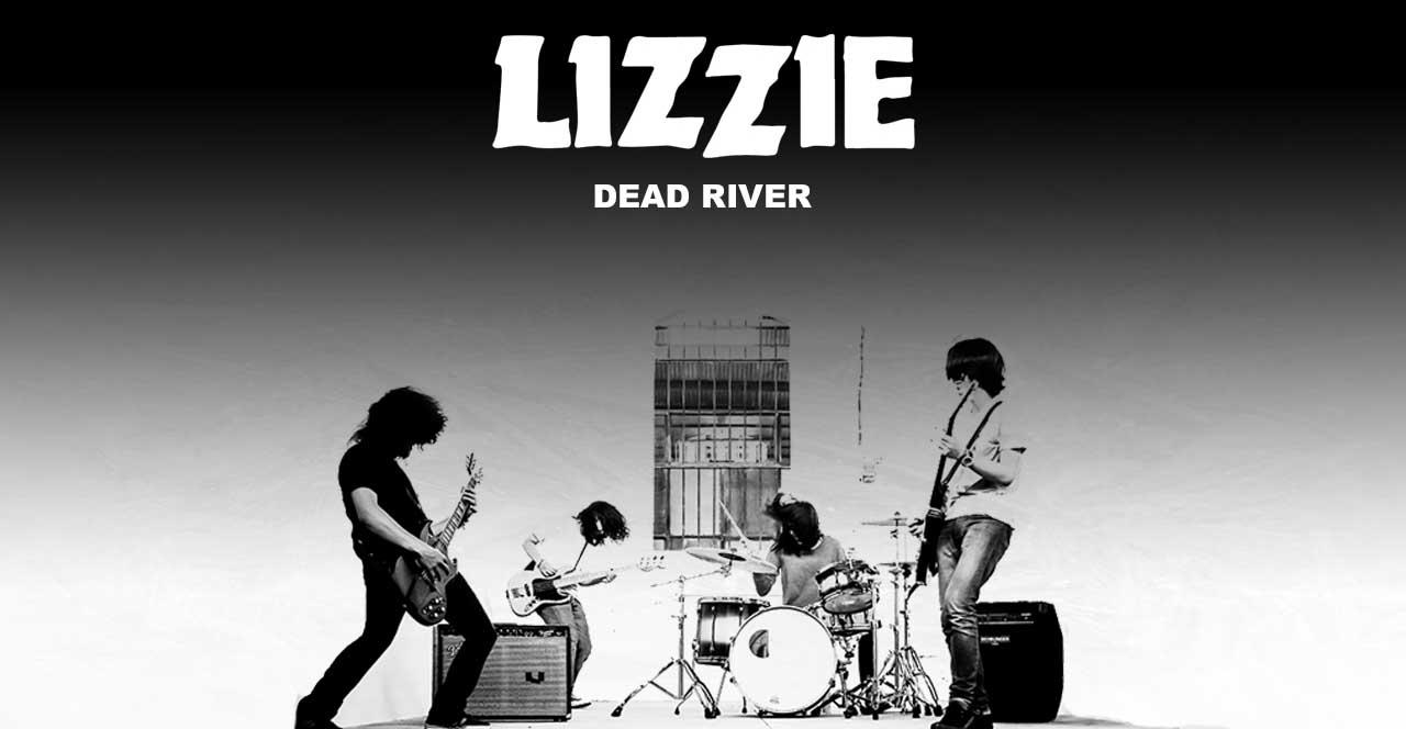 Single terbaru Dead River oleh Lizzie Band
