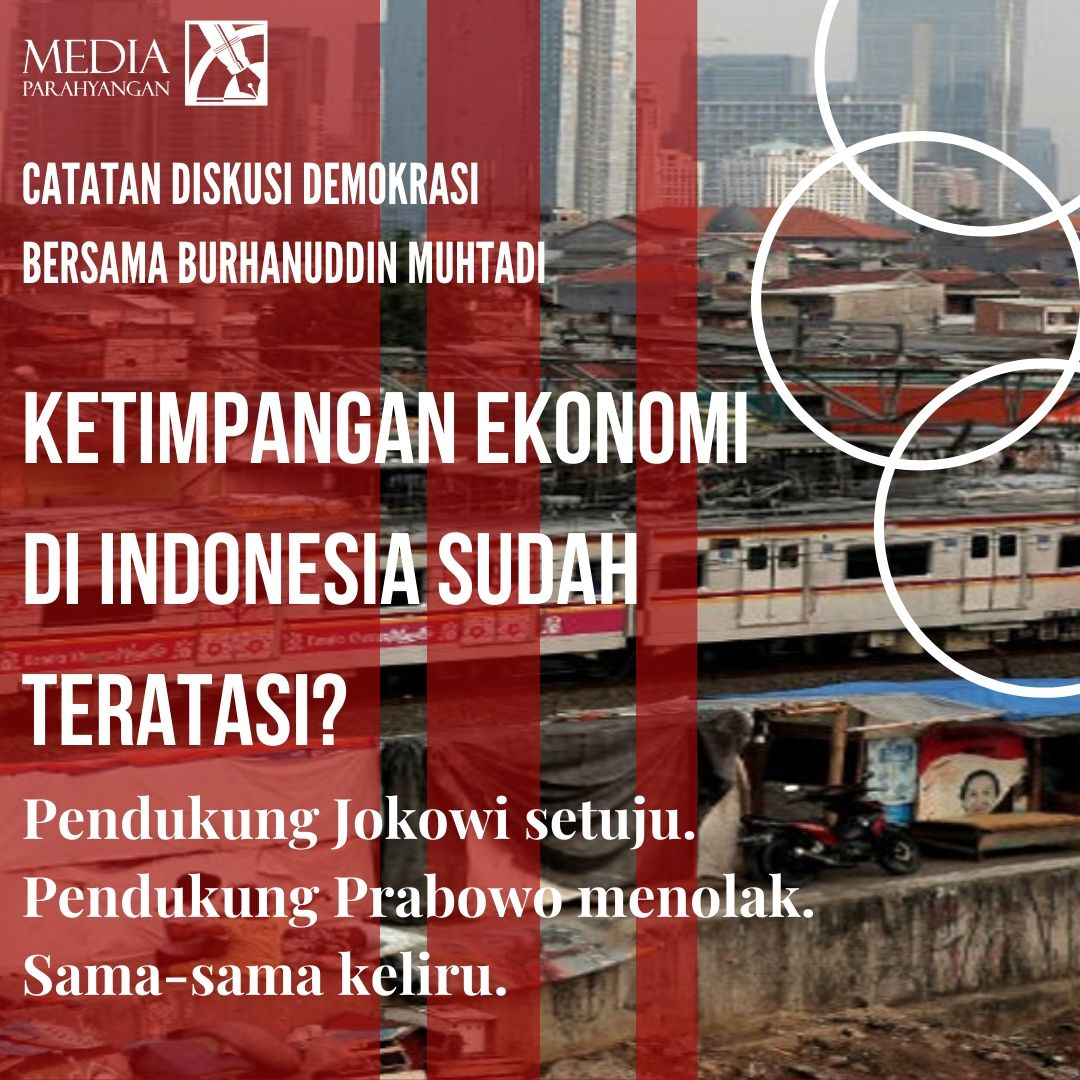 Diskusi Burhanuddin Muhtadi: Persepsi Ketimpangan Ekonomi Dibentuk Oleh Preferensi Politik