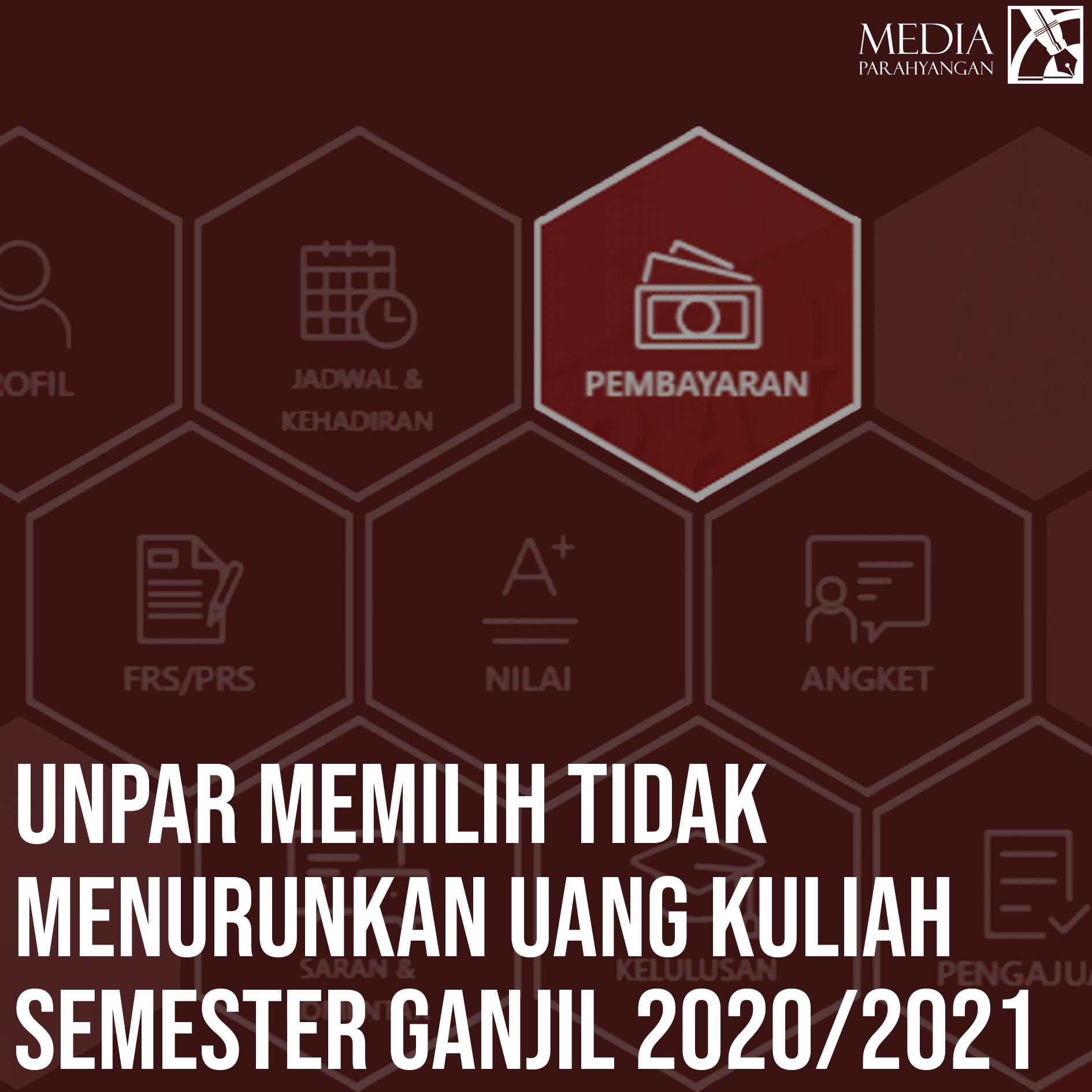 Unpar Memilih Tidak Menurunkan Uang Kuliah Semester Ganjil 2020/2021