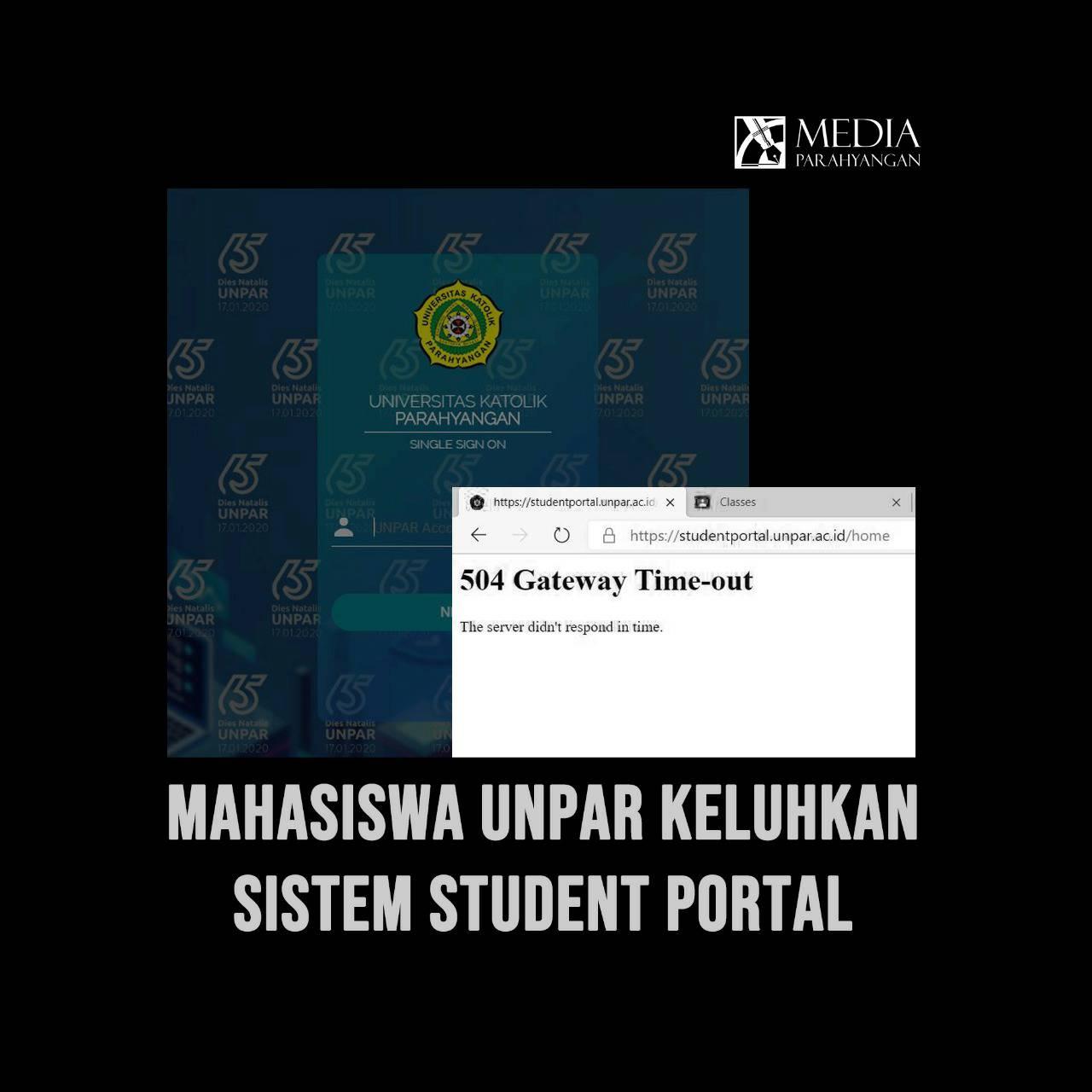 Mahasiswa Unpar Keluhkan  Sistem Student Portal