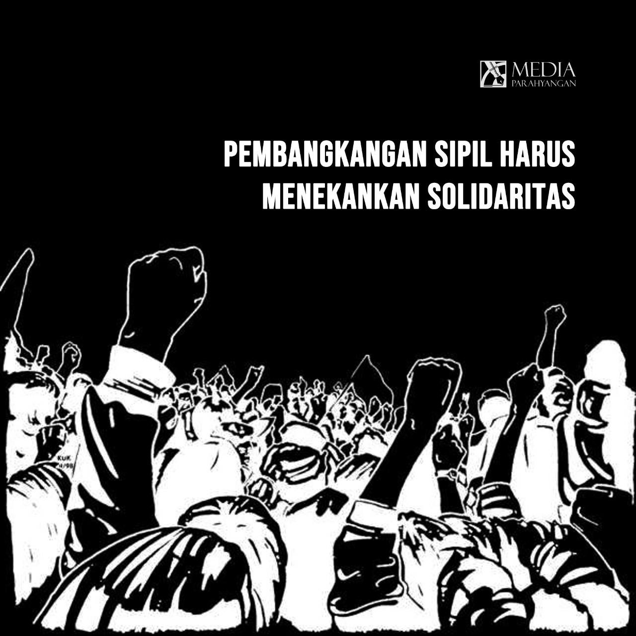 Pembangkangan Sipil Harus Menekankan Solidaritas